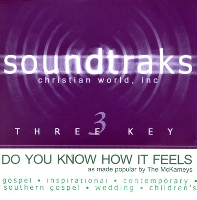 Do You Know How It Feels, Accompaniment CD