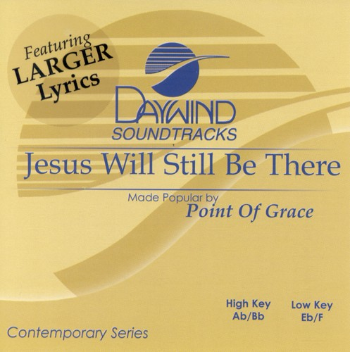 Jesus Will Still Be There, Accompaniment CD