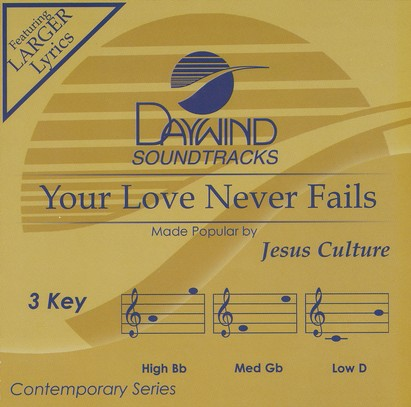 Your Love Never Fails, Acc CD
