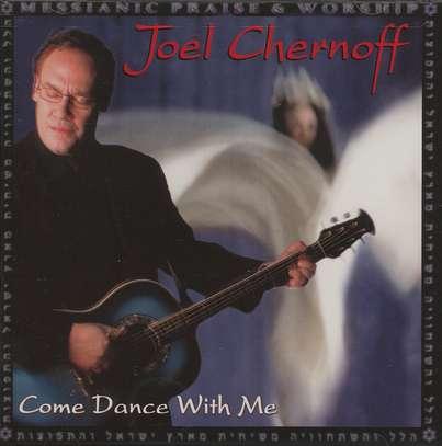 Joel Chernoff - Come Dance With Me (2002)
