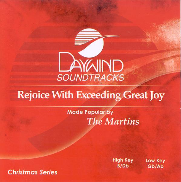 Rejoice with Exceeding Great Joy, Accompaniment CD