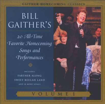 Gaither Homecoming Classics, Volume 1, Compact Disc [CD]