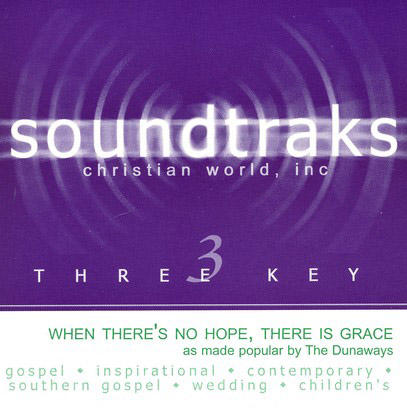 When There's No Hope, There Is Grace Accompaniment CD