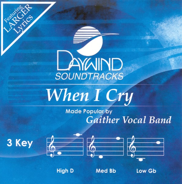When I Cry, Accompaniment CD