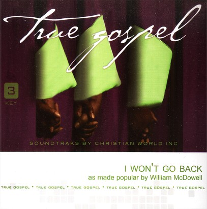 I Won't Go Back, Accompaniment CD