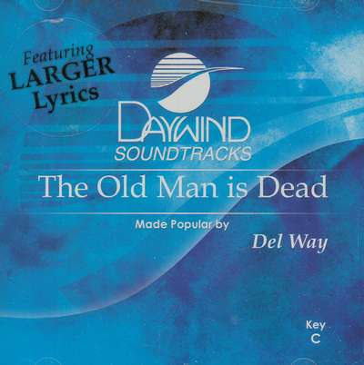 The Old Man Is Dead, Accompaniment CD