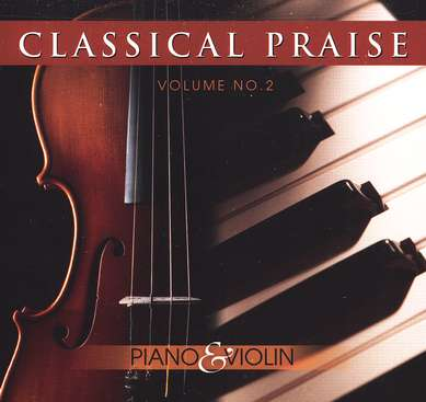Classical Praise: Piano & Violin CD