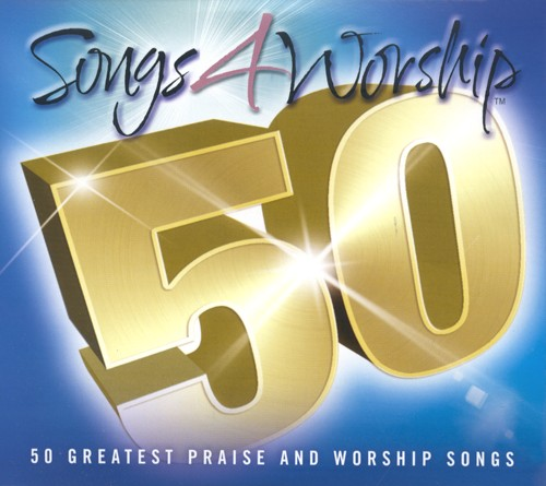 Songs 4 Worship 50: 50 Greatest Praise and Worship Songs--3 CDs