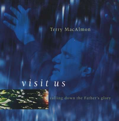 Visit Us: Calling Down the Father's Glory, Compact Disc [CD]