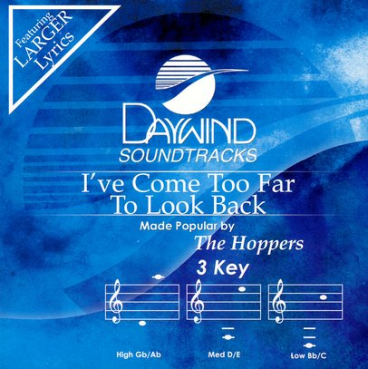 I've Come Too Far To Look Back, Accompaniment CD