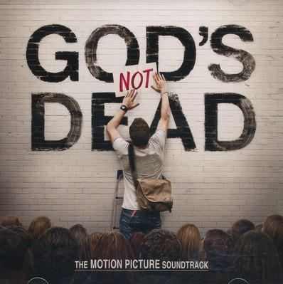 God's Not Dead: The Motion Picture Soundtrack
