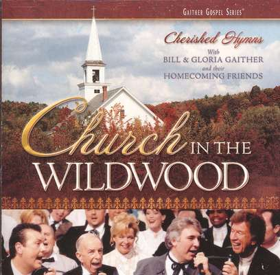 Church In The Wildwood, Compact Disc [CD]