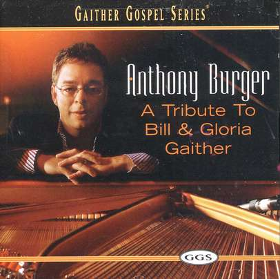 A Tribute to Bill & Gloria Gaither CD