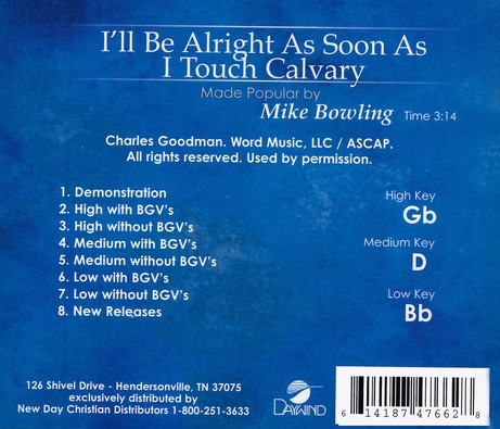 I'll Be Alright As Soon As I Touch Calvary Acc, CD