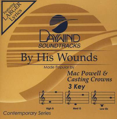 By His Wounds, Accompaniment CD