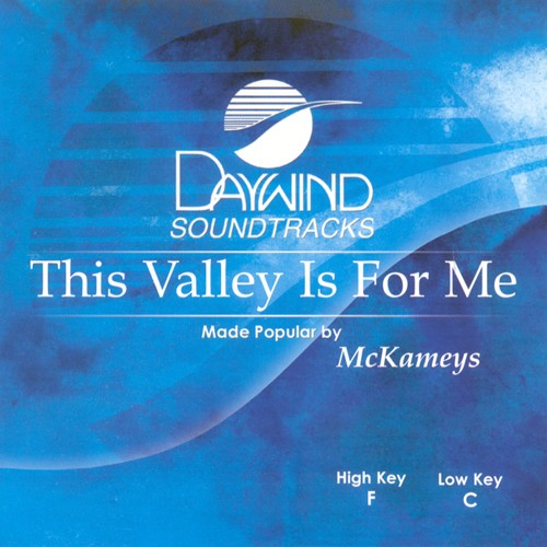 This Valley Is For Me, Accompaniment CD