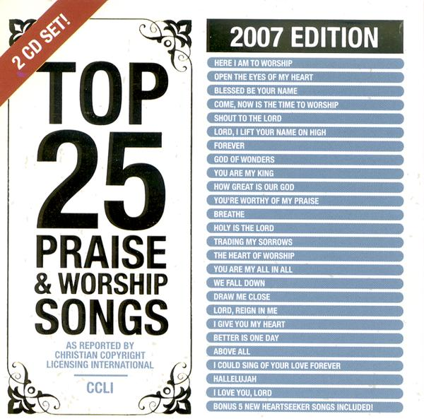 Top 25 Praise Songs: 2007 Edition CD