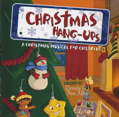 Christmas Hang-Ups: A Children's Musical for  Christmas - Listening CD