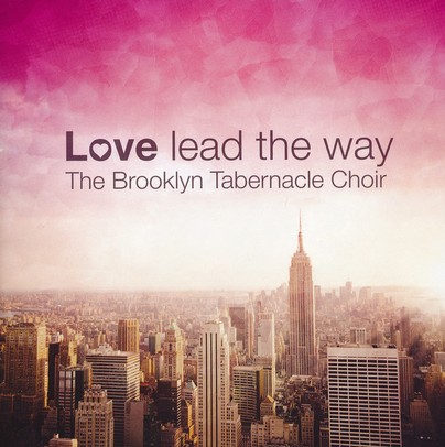 Love, Lead the Way
