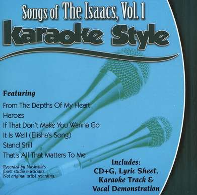 The Isaacs, Volume 1, Karaoke Style CD