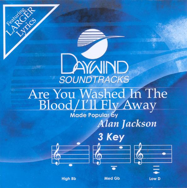 Are You Washed In The Blood/I'll Fly Away, Accompaniment CD