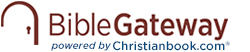 BibleGateway with Christianbook.com Logo - Phone: 1-800-CHRISTIAN