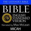 The Listener's Bible (ESV): Micah [Download]
