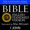 The Listener's Bible (ESV): 1 John [Download]