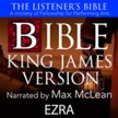 The Listener's Bible (KJV): Ezra [Download]