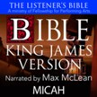 The Listener's Bible (KJV): Micah [Download]