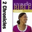 KJV Audio Bible, Dramatized: 2 Chronicles Audiobook [Download]