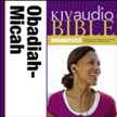 KJV Audio Bible, Dramatized: Obadiah, Jonah, and Micah Audiobook [Download]