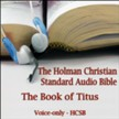 The Book of Titus: The Voice Only Holman Christian Standard Audio Bible (HCSB) [Download]
