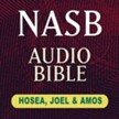 NASB Audio Bible: Hosea, Joel & Amos (Voice Only) [Download]