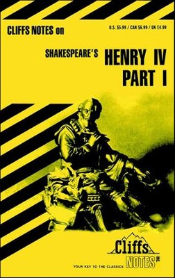 CliffsNotes on Shakespeare's Henry IV, Part 1  -     By: James K. Lowers