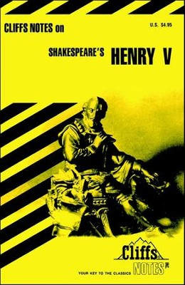 CliffsNotes on Shakespeare's Henry V  -     By: Jeffrey Fisher