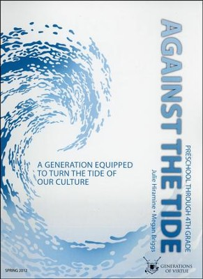 Against the Tide Curriculum Guide, Elementary Edition  -     By: Julie Hiramine