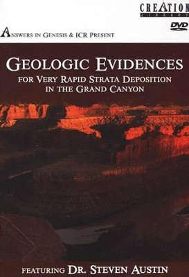 Geologic Evidences for Very Rapid Strata Deposition in the Grand Canyon--DVD  -     By: Steven A. Austin