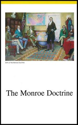 Veritas Press History Cards: 1815 to Present Monroe Doctrine to Present Day America  -