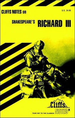CliffsNotes on Shakespeare's Richard III  -     By: James K. Lowers