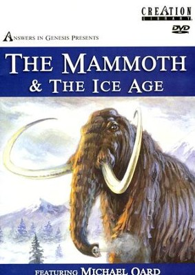 The Mammoth & the Ice Age--DVD   -     By: Michael Oard