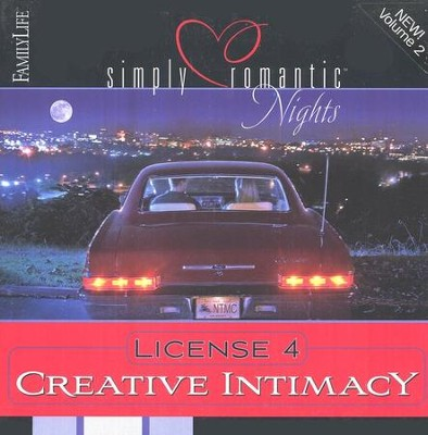 Simply Romantic Nights II: License 4 Creativity — For Married Couples  -