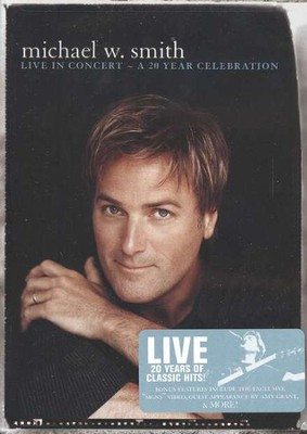 Live in Concert: A 20 Year Celebration, DVD   -     By: Michael W. Smith