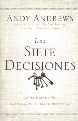 Las Siete Decisiones  (The Seven Decisions)  -     By: Andy Andrews