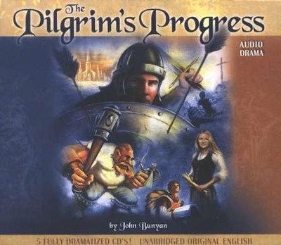 The Pilgrim's Progress               - Audiodrama on CD  -     By: John Bunyan
