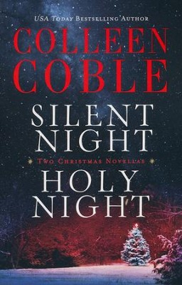 Silent Night/Holy Night, 2 Volumes in 1   -     By: Colleen Coble