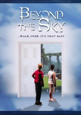 Beyond the Sky: Walk Over, It's That Easy   -