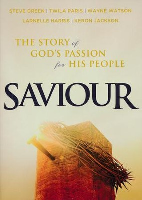 Saviour: The Story of God's Passion for His People   -