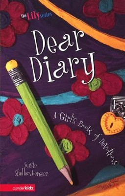 Dear Diary: A Girl's Book of Devotions   -     By: Susie Shellenberger