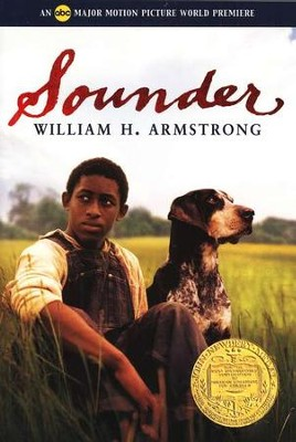 Sounder   -     By: William H. Armstrong
